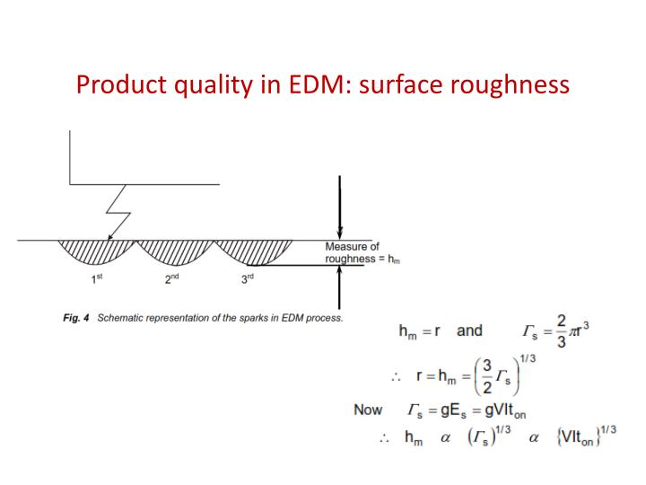 Product quality in EDM: surface roughness
