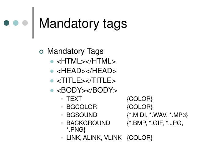 Mandatory tags