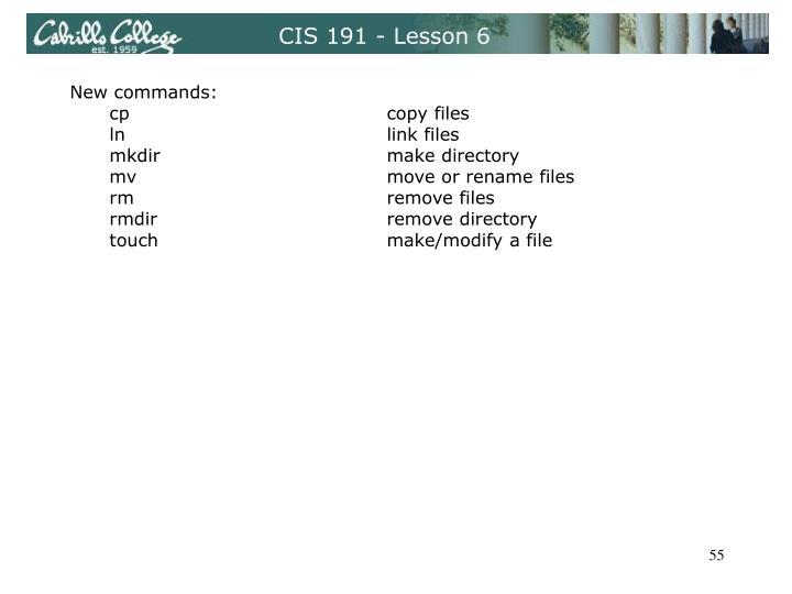 CIS 191 - Lesson 6