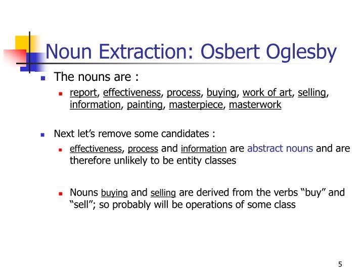 Noun Extraction: Osbert Oglesby