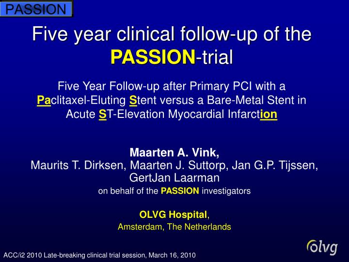 Five year clinical follow-up of the