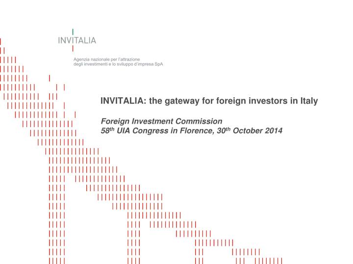 INVITALIA: the gateway for foreign investors in Italy