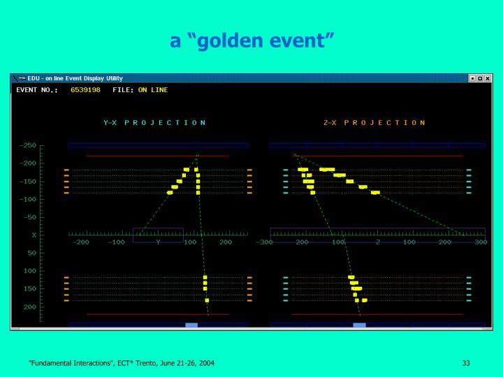 """a """"golden event"""""""