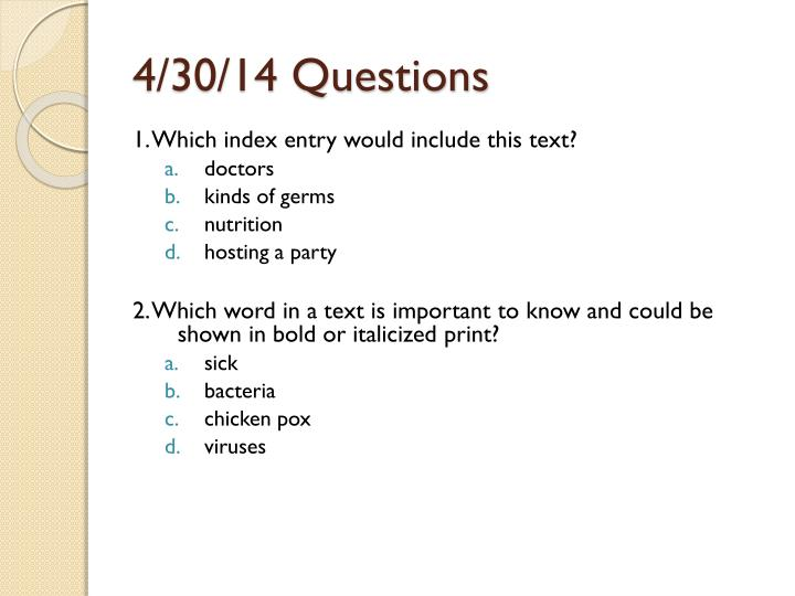 4/30/14 Questions