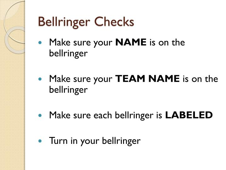 Bellringer Checks
