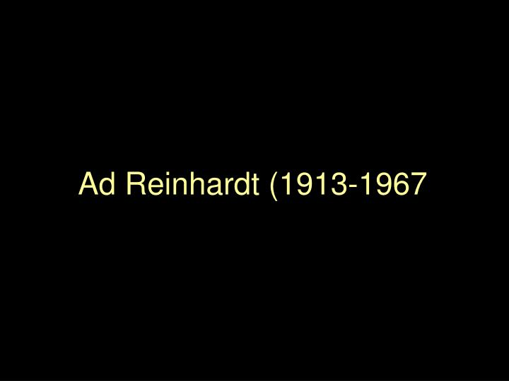 Ad Reinhardt (1913-1967