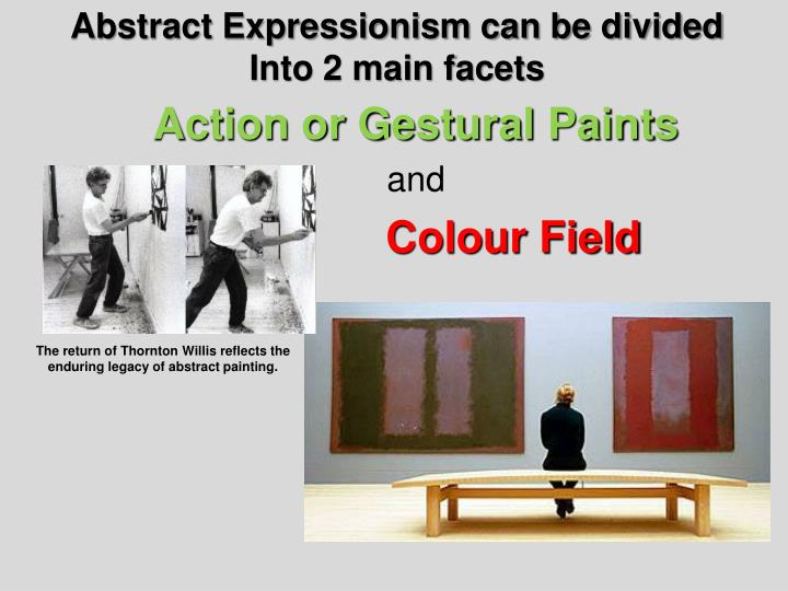 Abstract Expressionism can be divided