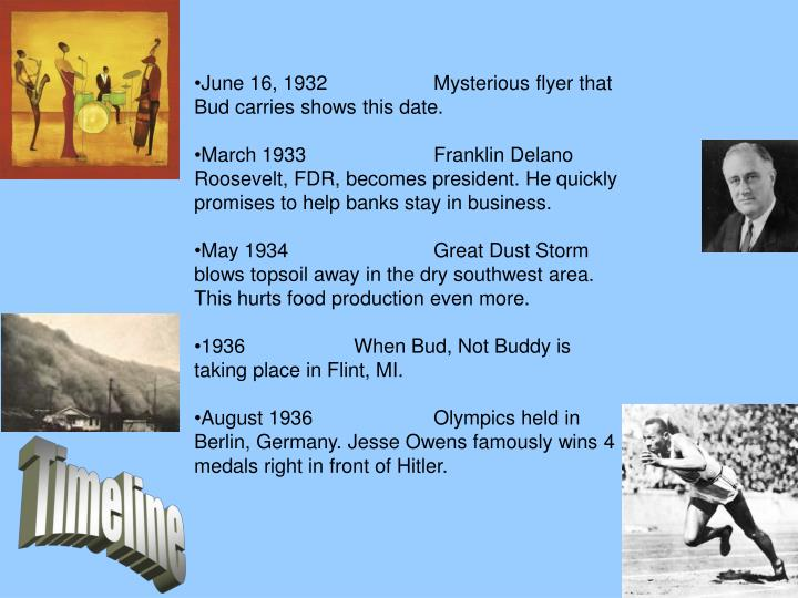 June 16, 1932Mysterious flyer that Bud carries shows this date.