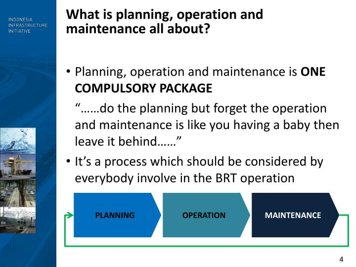 What is planning, operation and maintenance all about?
