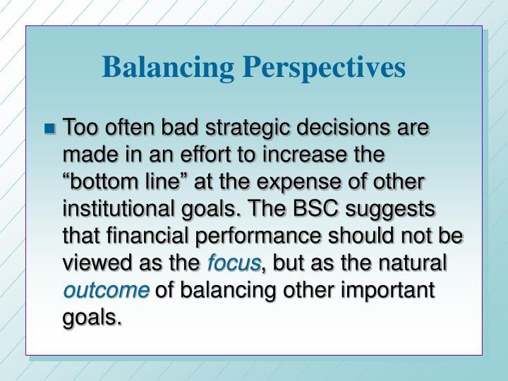Balancing Perspectives