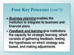 four key processes con t