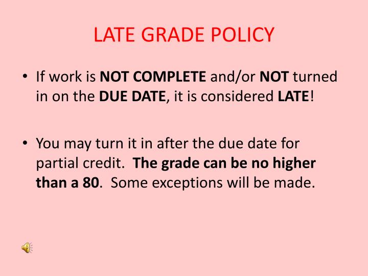 LATE GRADE POLICY