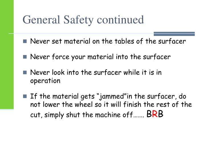 General Safety continued