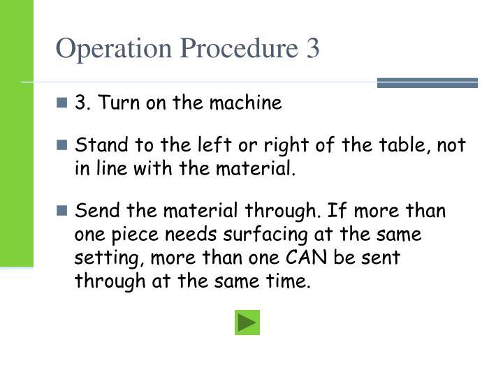 Operation Procedure 3