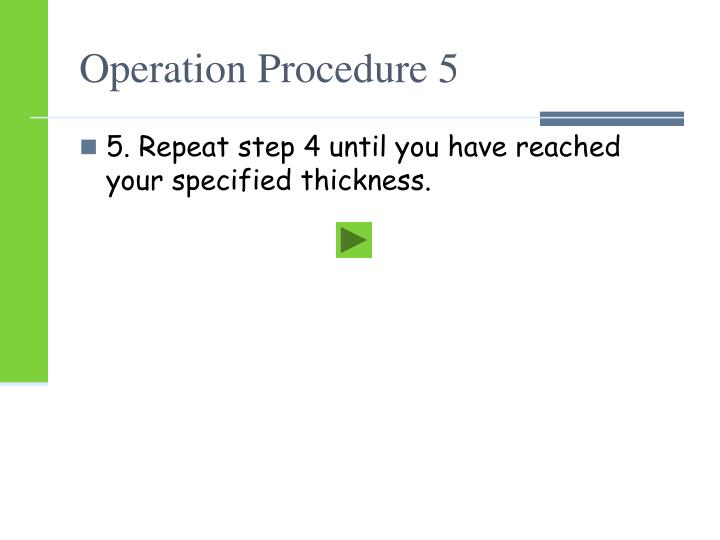 Operation Procedure 5