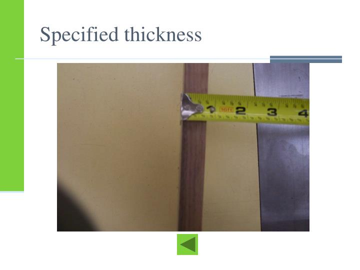 Specified thickness