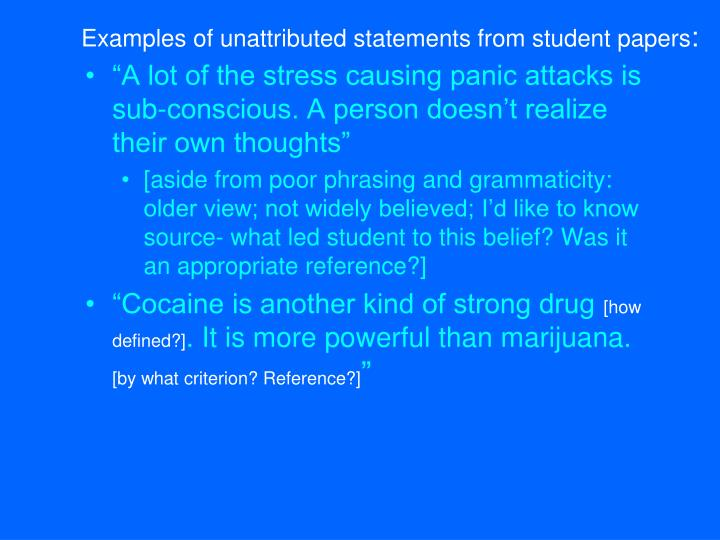 Examples of unattributed statements from student papers