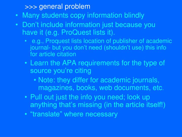 >>> general problem