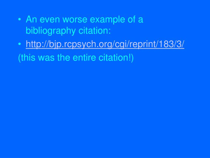 An even worse example of a bibliography citation: