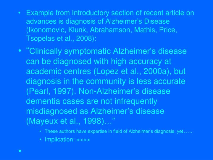Example from Introductory section of recent article on advances is diagnosis of Alzheimer's Diseas...