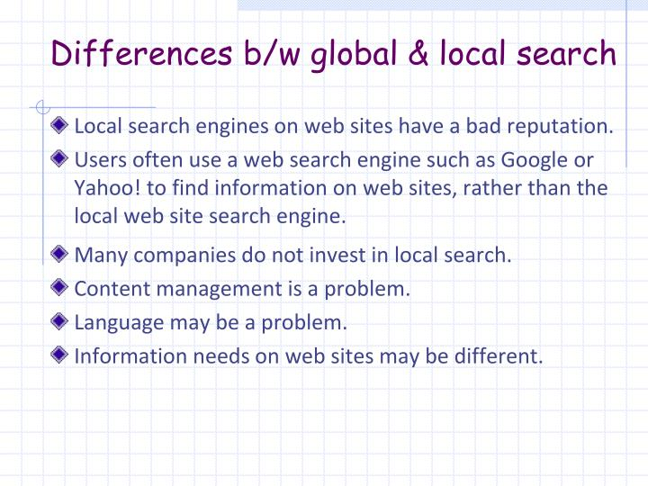 Differences b/w global & local search