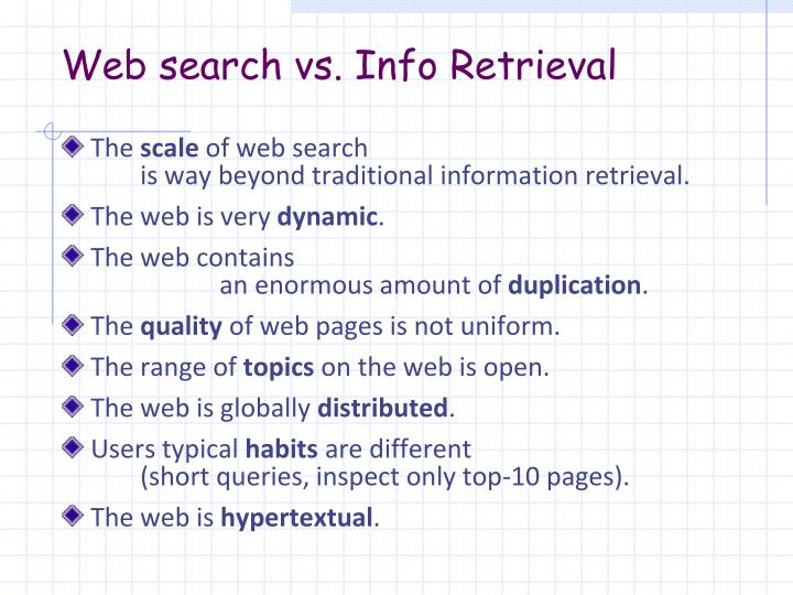 Web search vs. Info Retrieval