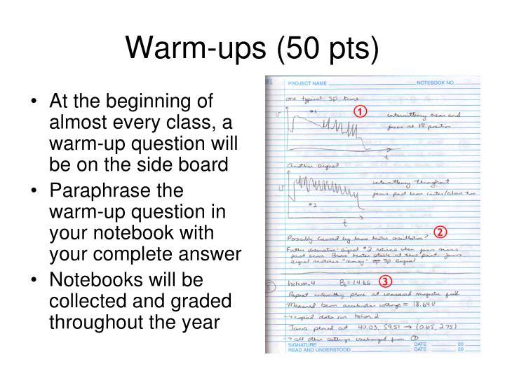 Warm-ups (50 pts)