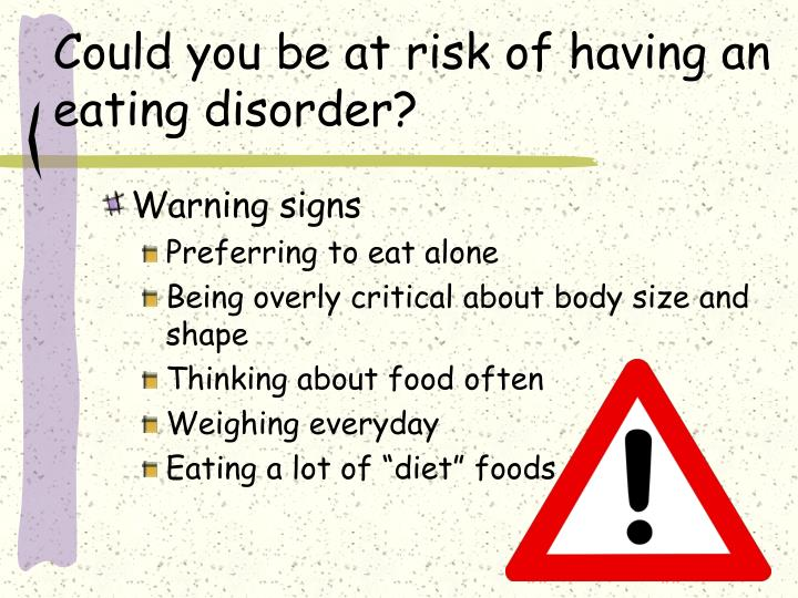 Could you be at risk of having an eating disorder?