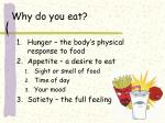 why do you eat