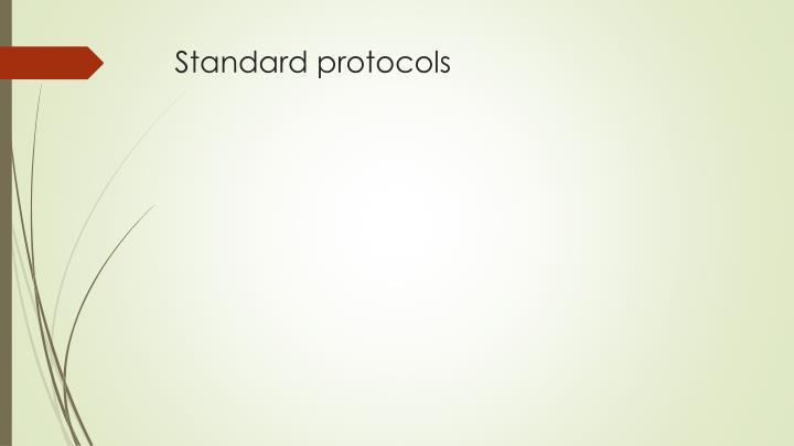 Standard protocols