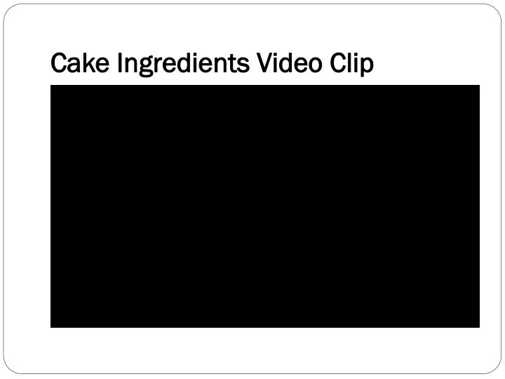 Cake Ingredients Video Clip