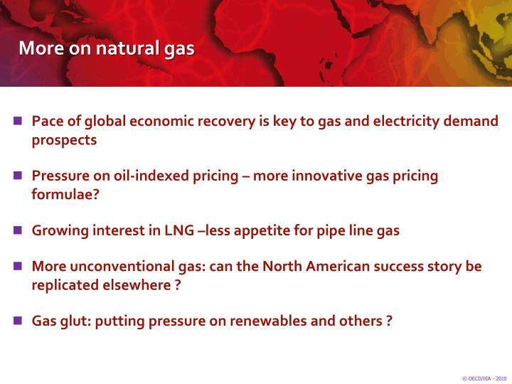 More on natural gas