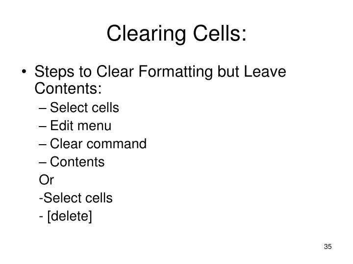 Clearing Cells: