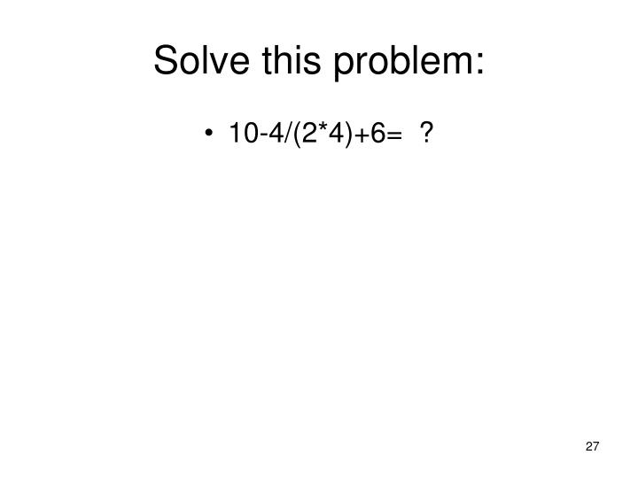 Solve this problem: