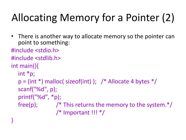 Allocating Memory for a Pointer (2)