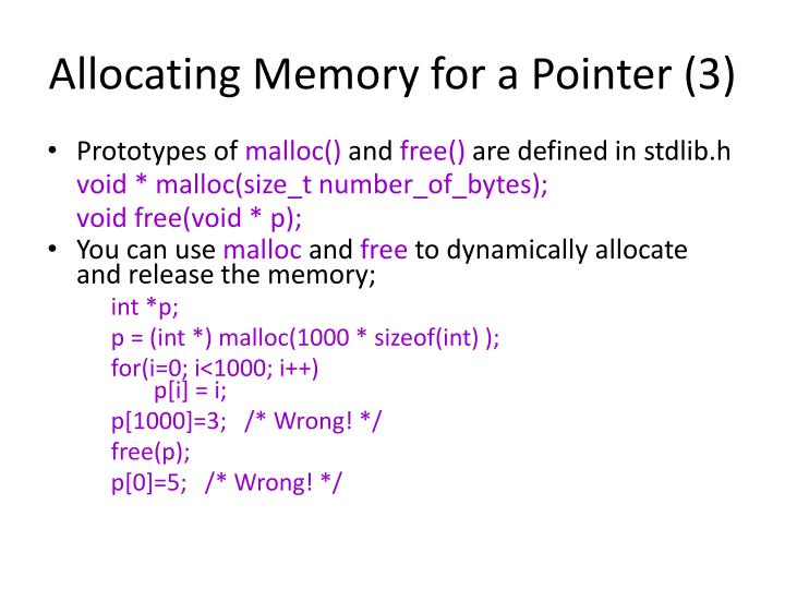 Allocating Memory for a Pointer (3)