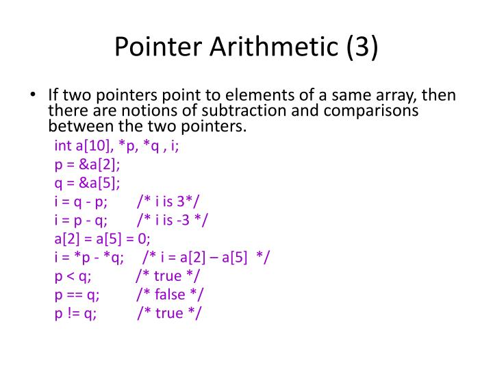 Pointer Arithmetic (3)