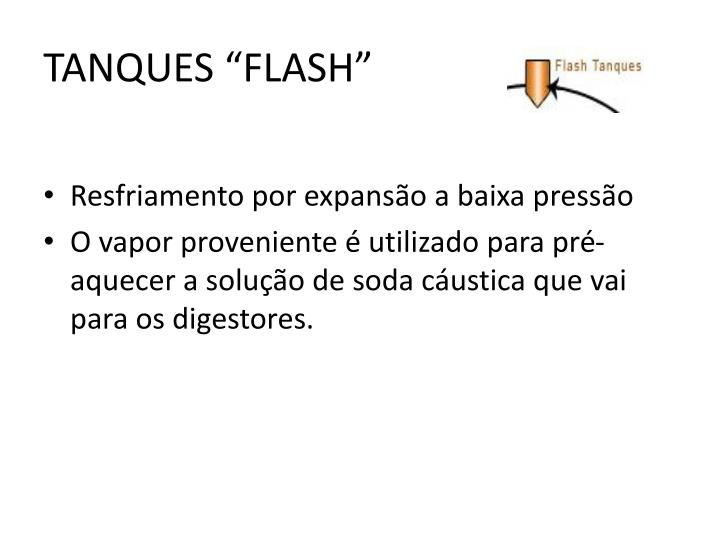 "TANQUES ""FLASH"""