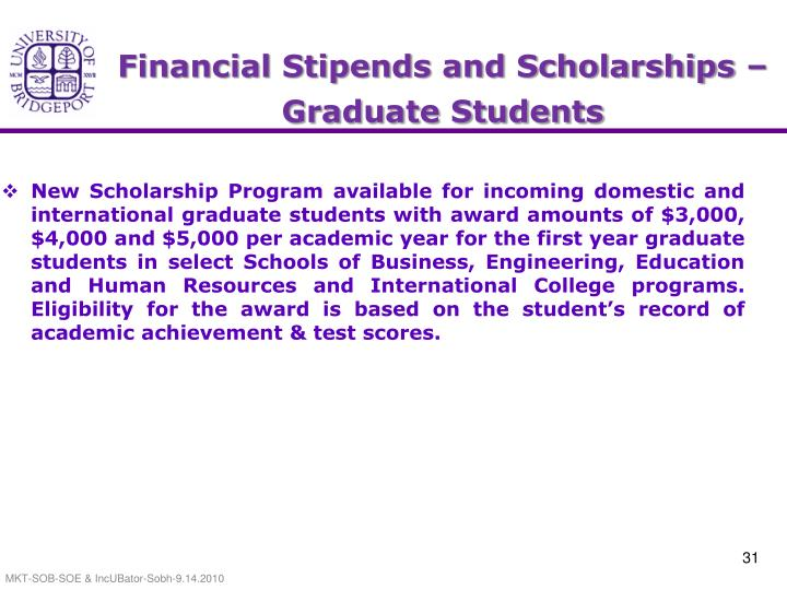 Financial Stipends and Scholarships –  Graduate Students