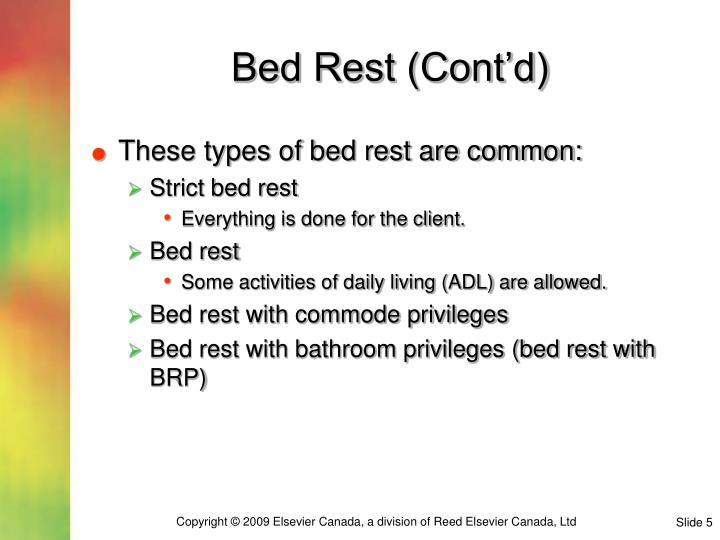 Bed Rest (Cont'd)