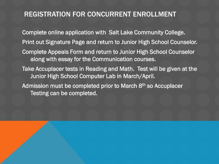 Registration for concurrent enrollment
