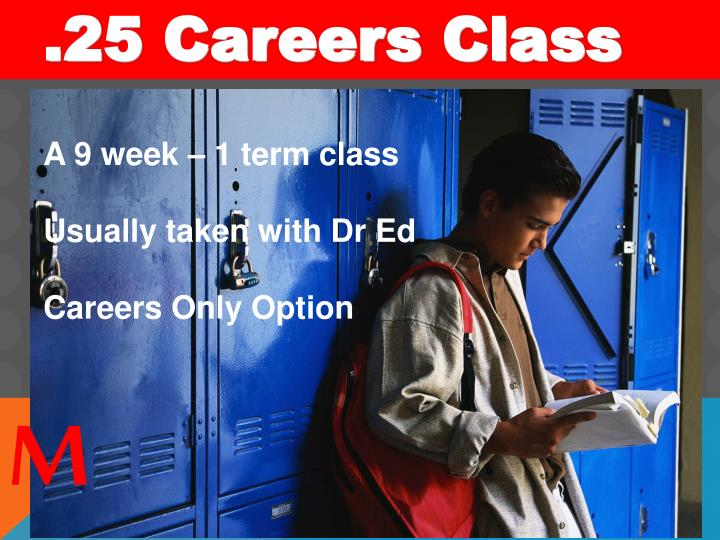 .25 Careers Class