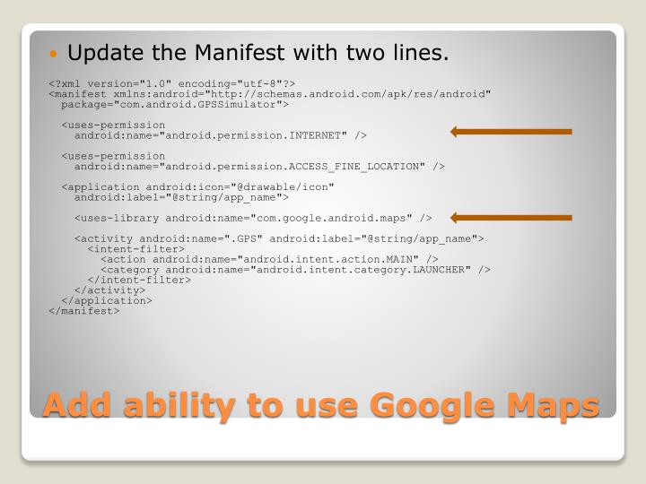 Update the Manifest with two lines.