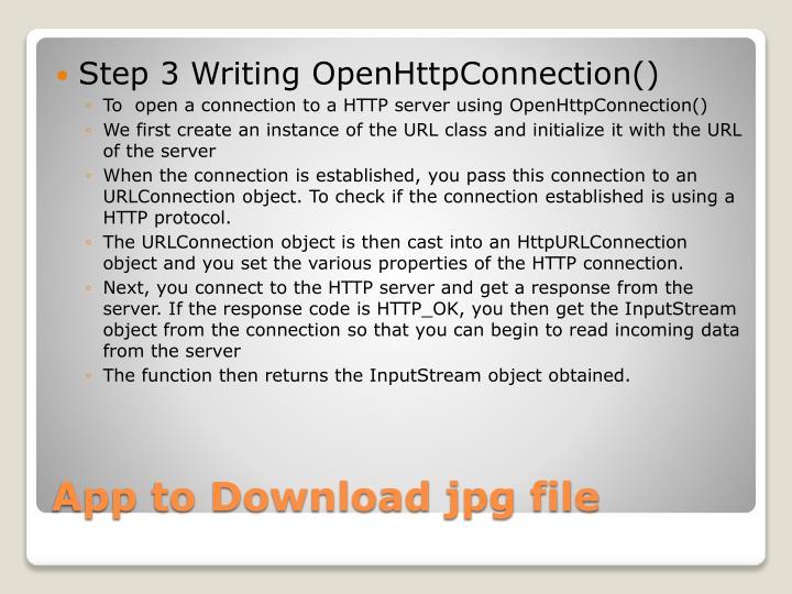 Step 3 Writing OpenHttpConnection()