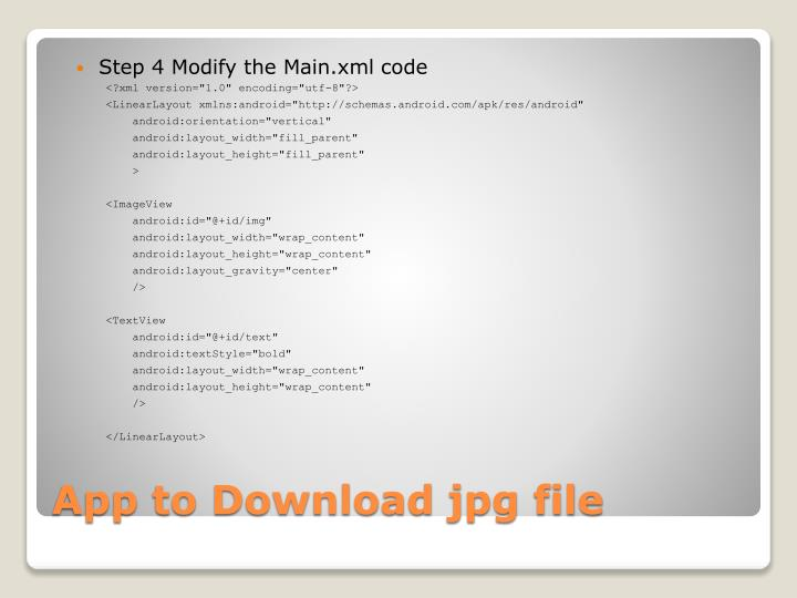 Step 4 Modify the Main.xml code