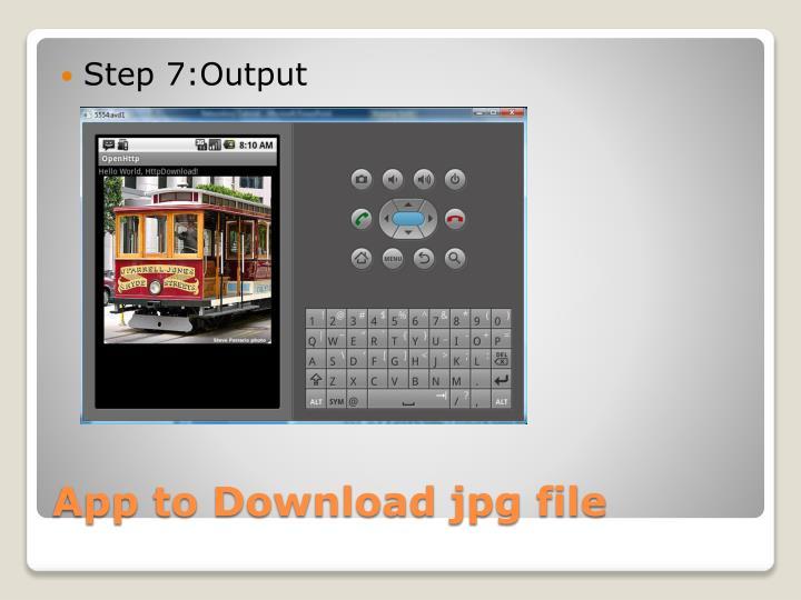 Step 7:Output