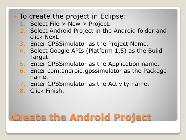 To create the project in Eclipse: