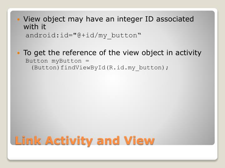 View object may have an integer ID associated with it