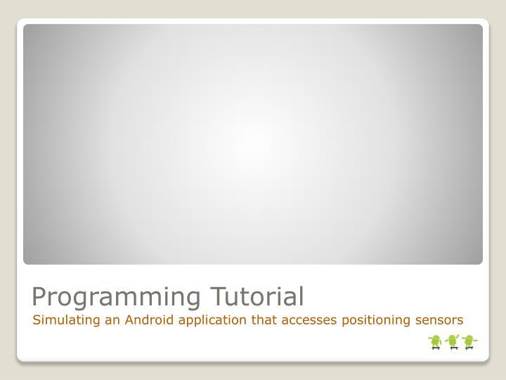 Programming Tutorial