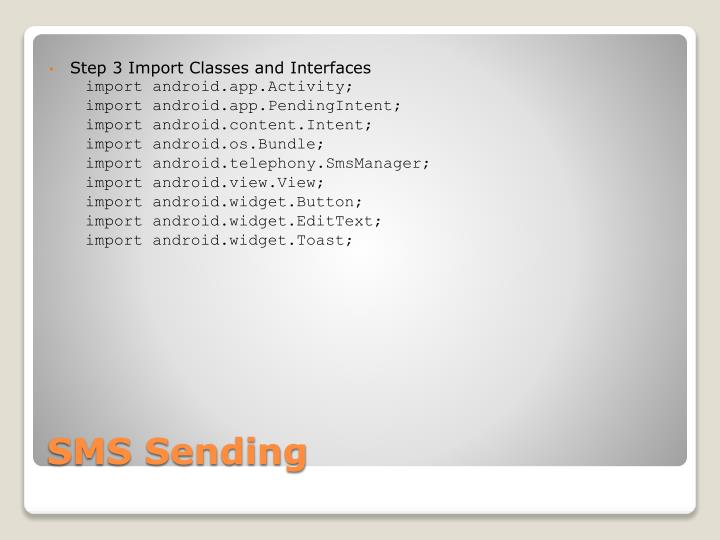 Step 3 Import Classes and Interfaces
